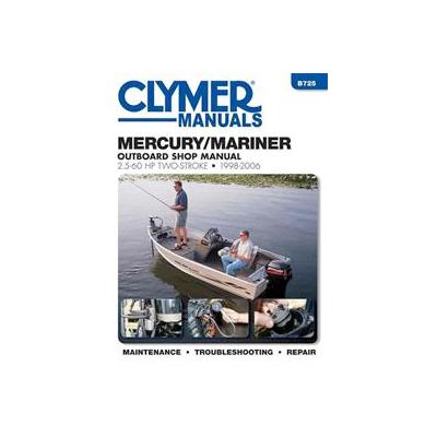 Mercury/Marineri päramootori käsiraamat: 2-taktiline 2,5-60 hp 1998-2006