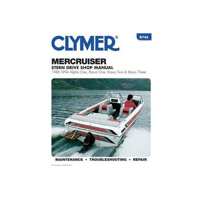 MerCruiser Stern Drive Shop Manual 1986-1994: Alpha One, Bravo One, Bravo Two & Bravo Three